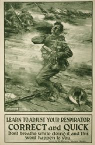 Vintage British WW1 Poster. Learn to adjust your respirator correct and quick. Don't breathe while doing it, and this won't happen to you.